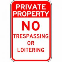Private Property No Trespassing or Loitering Sign