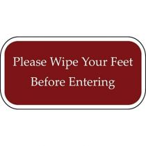Please Wipe Your Feet Before Entering Burgundy Sign