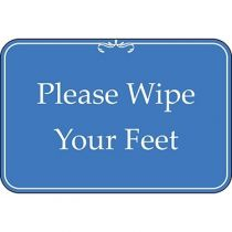 Please Wipe Your Feet Blue Sign