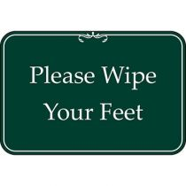 Please Wipe Your Feet Green Sign
