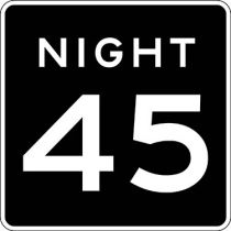 Speed Limit During Night, Semi-Custom Sign