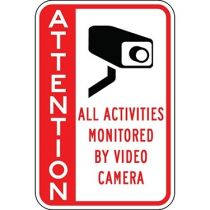 Attention All Activities Monitored By Video Camera - Side Bar Sign