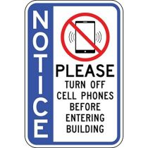 Notice Please Turn Off Cell Phones Before Entering with Symbol - Side Bar Sign