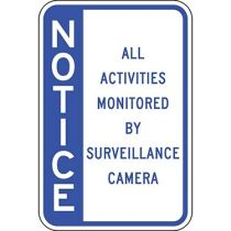 Notice All Activities Monitored By Camera Blue - Side Bar Sign