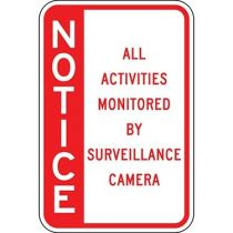 Notice All Activities Monitored By Camera Red - Side Bar Sign