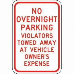 No Overnight Parking Violators Towed Away At Vehicle Owner'S Expense