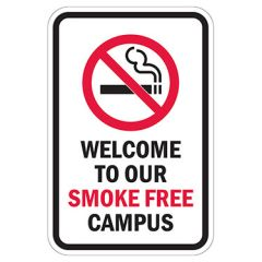 Welcome To Our Smoke Free Campus Sign