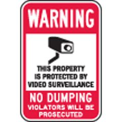 Warning This Property Is Protected By Video Surveillance, No Dumping Violators Will Be Prosecuted Sign