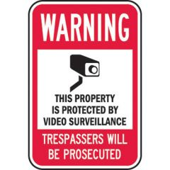 Warning This Property Is Protected By Video Surveillance Trespassers Will Be Prosecuted