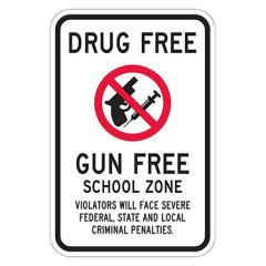 Drug Free Gun Free School Zone Violators Will Face Sever Federal State And Local Criminal Penalties