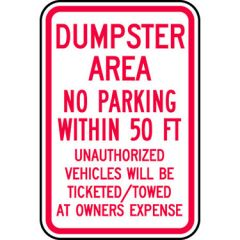 Dumpster Area No Parking Within 50 Ft. Unauthorized Vehicles Will Be Ticketed