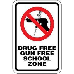 Drug Free Gun Free School Zone w/Symbol Sign