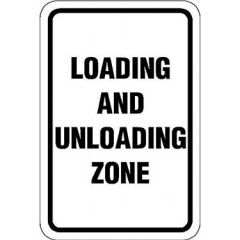 Loading & Unloading Zone Sign