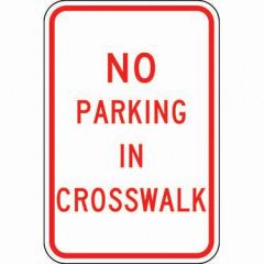 No Parking in Crosswalk Sign