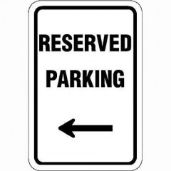 Reserved Parking w / L Arrow Sign