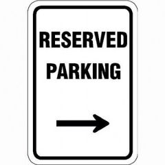 Reserved Parking w / R Arrow Sign