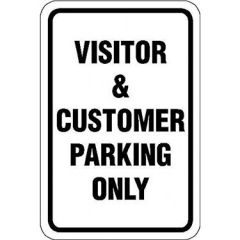 Visitor & Customer Parking Only Sign