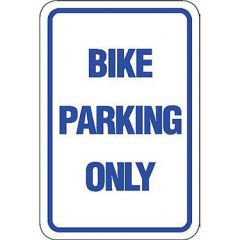 Bike Parking Only Sign