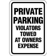 Private Parking Violators Towed at Owner's Expense Sign