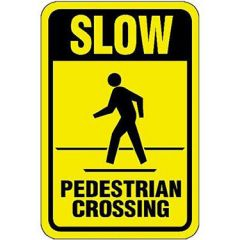 Slow, Pedestrian Crossing Sign