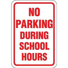 No Parking During School Hours Sign