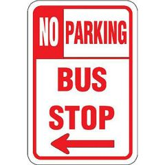 No Parking Bus Stop w/Left Arrow Sign