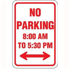 No Parking 8:00 AM to 5:30 PM w/ Double Arrow Sign