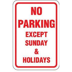 No Parking Except Sunday & Holidays Sign