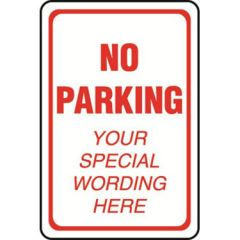 No Parking White Semi-Custom Sign