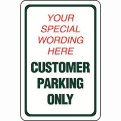 Customer Parking Only Semi-Custom Sign
