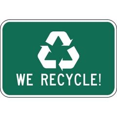 We Recycle with Symbol Sign